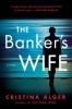 Alger Cristina,Banker's Wife