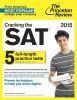 Princeton Review,Cracking the SAT with 5 Practice Tests, 2015 Edition