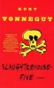 Vonnegut, Kurt, Jr.,Slaughterhouse-Five