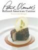O'Connell, Patrick,Patrick O'Connell's Refined American Cuisine