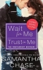Chase, Samantha,Trust in Me / Wait for Me