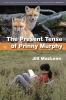 Maclean, Jill,The Present Tense of Prinny Murphy