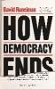 Runciman David,How Democracy Ends