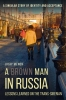Vijay  Menon,A Brown Man in Russia - Lessons Learned on the Trans-Siberian