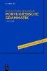 Hundertmark-Santos Martins, Maria-Teresa,Portugiesische Grammatik