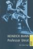 Mann, Heinrich,Professor Unrat