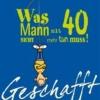 Kernbach, Michael,Geschafft! Was Mann mit 40 nicht mehr tun muss!