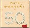 GROH Verlag,Was ich dir wünsche zum 50.
