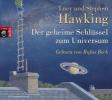 Hawking, Stephen,Der geheime Schlüssel zum Universum