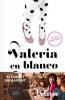 Elisabet Benavent,Valeria en blanco y negro (Saga Valeria 3)