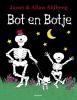 Janet & Allan  Ahlberg,Bot en Botje