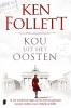 Ken  Follett,Kou uit het oosten
