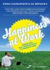 Onno  Hamburger, Ad  Bergsma,Happiness at work