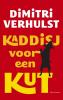 Dimitri  Verhulst,Kaddisj voor een kut