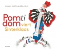 Kim van Kooten ,Pom Ti Dom viert Sinterklaas