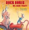 <b>Ted van Lieshout</b>,Boer Boris wil geen feest!