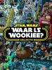,<b>Waar is de Wookiee cadeaubox</b>