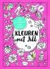 <b>Jill  Schirnhofer</b>,Kleuren met Jill; 30 kleurkaarten om te versturen