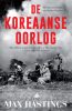 <b>Max  Hastings</b>,De Koreaanse Oorlog