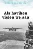 Gerard van Boekel,Als haviken vielen we aan