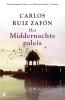 <b>Carlos Ruiz  Zafón</b>,Middernachtspaleis