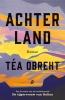 <b>Téa  Obreht</b>,Achterland