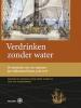 Verdrinken zonder water,de memoires van VOC-matroos Jan Ambrosius Hoorn, 1758-1778