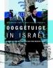 <b>Aad  Kamsteeg, Tjerk de Vries</b>,Ooggetuige in Isra&euml;l