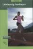 Siebe  Turksma, Bea  Splinter,Lichtvoetig hardlopen