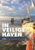 <b>Michiel  Scholtes</b>,In veilige haven