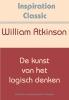 William  Atkinson,De kunst van het logisch denken