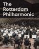 <b>Sam van den Eijnden, Joke  Dame, Bart  Diels</b>,The Rotterdam Philharmonic