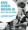 Frank Gaarthuis,Een goed begin is het halve werk
