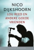 <b>Nico  Dijkshoorn</b>,Lou Reed en andere goede vrienden (set 10 ex.)