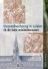Rudolph  Ladan,De gezondheidszorg van Leiden in de late middeleeuwen