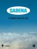 <b>SABENA</b>,de toekomst uit de lucht