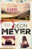 <b>Deon  Meyer</b>,Bennie Griessel 5 : Icarus