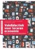 Karolien  Vlayen Lucien  Falstré  Veerle  Tulleneers,Vakdidactiek voor leraren economie