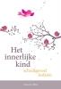 <b>Susanne  Hühn</b>,Het innerlijke kind – schuldgevoel loslaten