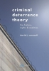 <b>David  Cornwell</b>,Criminal Deterrence Theory