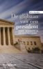 <b>Eric  Daalder</b>,De glijbaan van een president