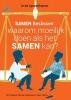 Teun  Teunis Els  Wiegant  Michiel  Hageman,Samen beslissen: waarom moeilijk doen als het samen kan?