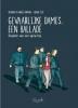 <b>Anaelle  Hermans, Delphine  Hermans, Valerie  Zeze</b>,Gevaarlijke dames, een ballade