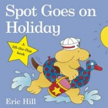 Hill, Eric Spot Goes on Holiday