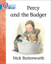 Nick Butterworth,   Cliff Moon Percy and the Badger