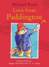 Michael Bond Love from Paddington