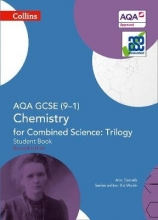 Ann Daniels AQA GCSE Chemistry for Combined Science: Trilogy 9-1 Student Book