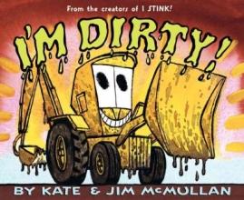 McMullan, Kate I`m Dirty!