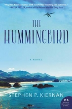 Kiernan, Stephen P. The Hummingbird