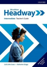 Headway: Intermediate. Teacher`s Guide with Teacher`s Resource Center